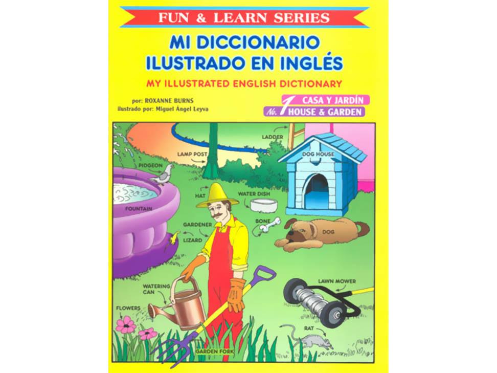 Mi diccionario ilustrado en ingl s 1 casa y jard n - Mi casa en ingles ...